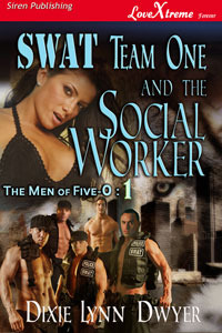 Swat Team One & Social Worker