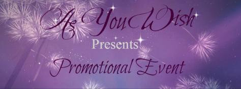 As You Wish Presents Promotional Event