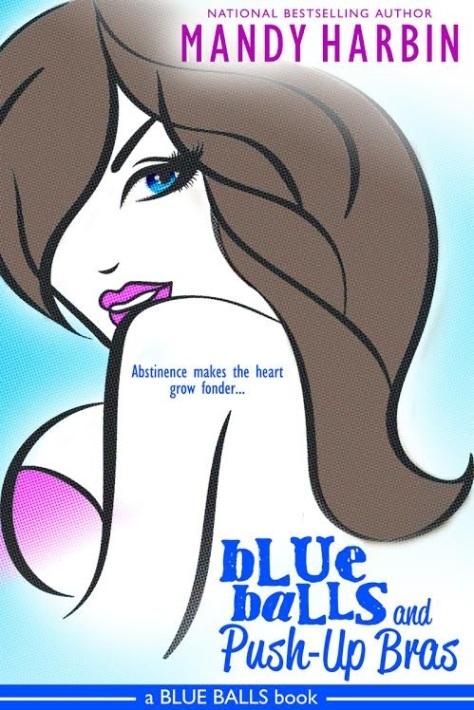 Blue Balls & Push Up Bras Cover